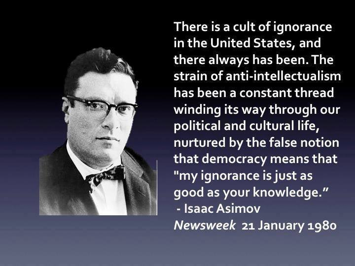 A cult of ignorance